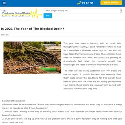 Is 2021 The Year of The Blocked Drain?