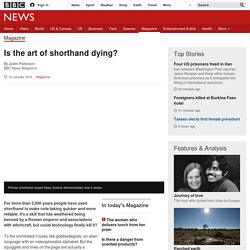 Is the art of shorthand dying?