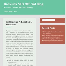 Is Blogging A Local SEO Weapon?