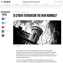 Is Cyber-Terrorism the New Normal?