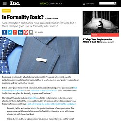 Is Formality In The Workplace Dead?