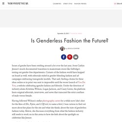 Is Genderless Fashion the Future?