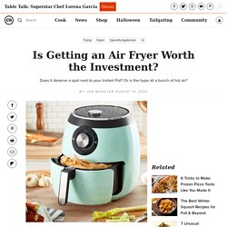 Is Getting An Air Fryer Worth It?