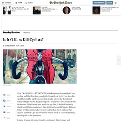 Is It O.K. to Kill Cyclists?