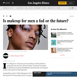 Is makeup for men a fad or the future?