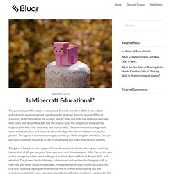 Is Minecraft Educational? – Bluqr