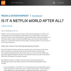 Is it a Netflix world after all?