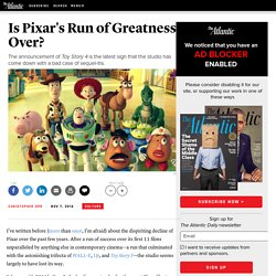 Is Pixar's Run of Greatness Over?