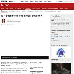 Is it possible to end global poverty?
