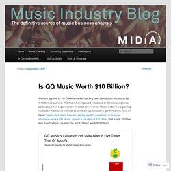 Is QQ Music Worth $10 Billion?