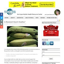 Is Resistant Starch Healthy?