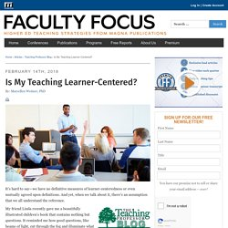 Is My Teaching Learner-Centered?