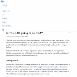 Is The DAO going to be DOA? — Steemit