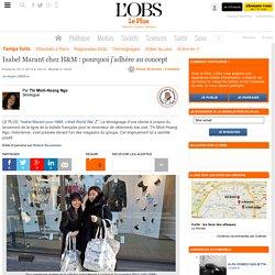Isabel Marant chez H&M : pourquoi j'adhère au concept