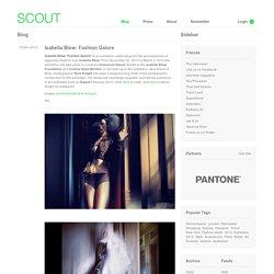 Isabella Blow: Fashion Galore - SCOUT