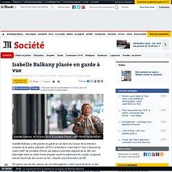 Isabelle Balkany placée en garde à vue