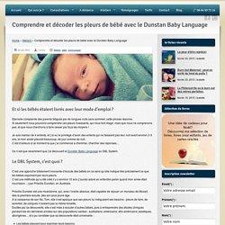 Isabelle Salomon - Comprendre les pleurs des bébés avec le Dunstan Baby Language