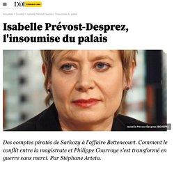 Isabelle Prévost-Desprez, l'insoumise du palais - Société
