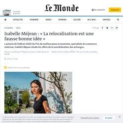 Isabelle Méjean : «La relocalisation est une fausse bonne idée»