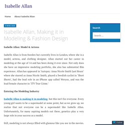 Isabelle Allan, Making it in Modeling & Fashion Design – Isabelle Allan