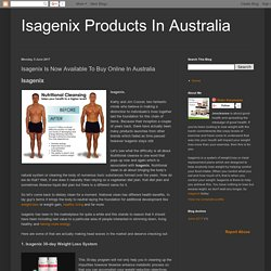 Isagenix Products In Australia : Isagenix Is Now Available To Buy Online In Australia