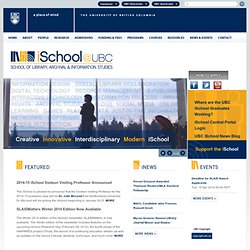 School of Library, Archival and Information Studies - The University of British Columbia