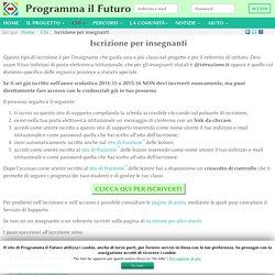 Iscrizione per insegnanti - ProgrammaIlFuturo.it