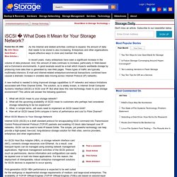 iSCSI � What Does It Mean for Your Storage Network?
