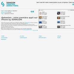 iSEBASTIEN: notre première appli sur iPhone by SONACOM