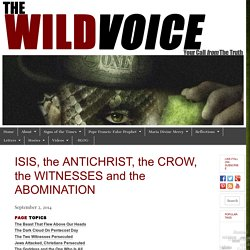 ISIS, the AntiChrist, the Crow, the Witnesses