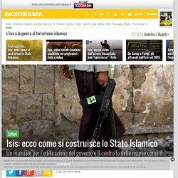 Isis: ecco come si costruisce lo Stato Islamico