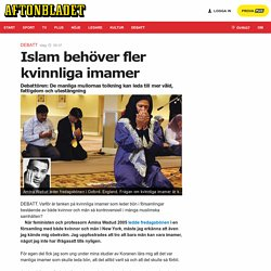 Islam behöver fler kvinnliga imamer