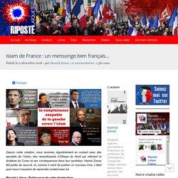 Islam de France : un mensonge bien français…