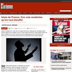 Islam de France: Ces voix modérées qu'on veut étouffer