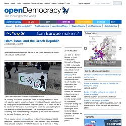 Islam, Israel and the Czech Republic