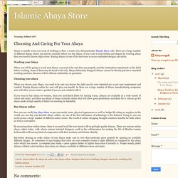 Islamic Abaya Store: Choosing And Caring For Your Abaya