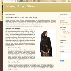 Islamic Abaya Store: Styling Your Hijab to Suit Your Face Shape
