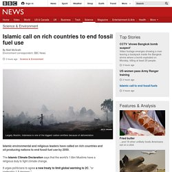 Islamic call on rich countries to end fossil fuel use - BBC News