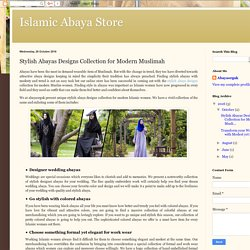 Islamic Abaya Store: Stylish Abayas Designs Collection for Modern Muslimah