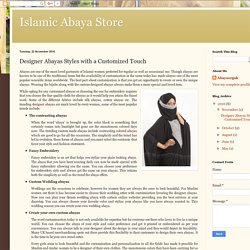 Islamic Abaya Store: Designer Abayas Styles with a Customized Touch