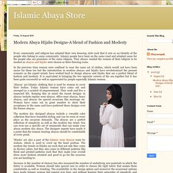 Islamic Abaya Store: Modern Abaya Hijabs Designs-A blend of Fashion and Modesty
