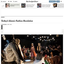 Turkey's Islamic Fashion Revolution