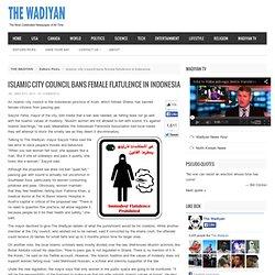 Islamic city council bans female flatulence in Indonesia