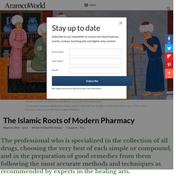 [TSCHANZ2016] The Islamic Roots of Modern Pharmacy (AramcoWorld)