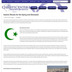 Islamic Rituals for the Dying and Deceased