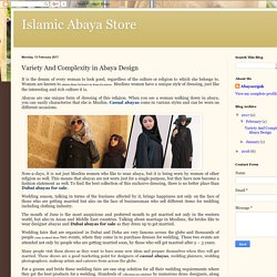 Islamic Abaya Store: Variety And Complexity in Abaya Design