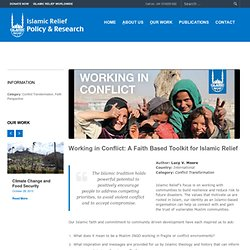 Islamic Relief Policy | Working in Conflict: A Faith Based Toolkit for Islamic Relief