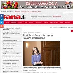 Päivi Nerg: Islamin haaste voi kääntyä positiiviseksi - Sana