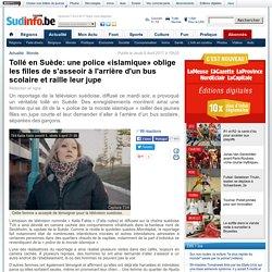 Tollé en Suède: une police «islamique» oblige les filles de s'asseoir à l'arrière d'un bus scolaire et raille leur jupe
