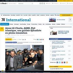 Ansar Al-Charia, AQMI, Etat islamique, une galaxie djihadiste en pleine émulation